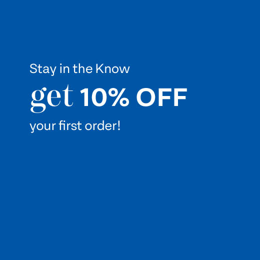 Stay in the know, Get 10% Off Your First Order! *Excludes sale