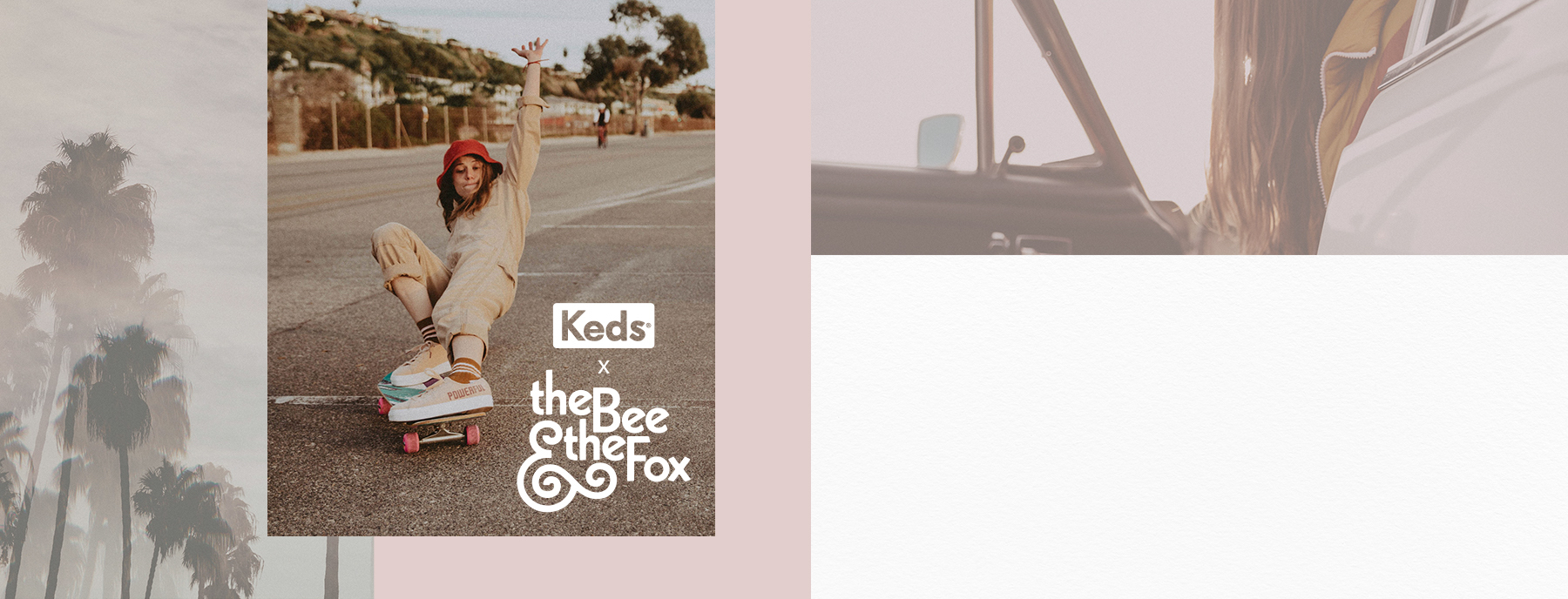 Keds and The Bee & The Fox