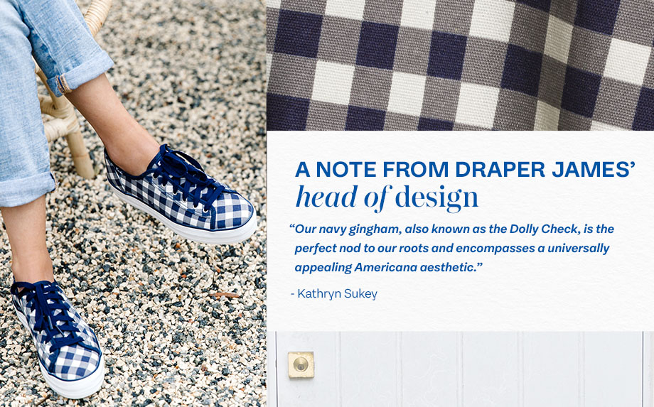 Our navy gingham, also known as the Dolly Check, is the perfect nod to our roots and encompasses a universally appealing Americana aesthetic.