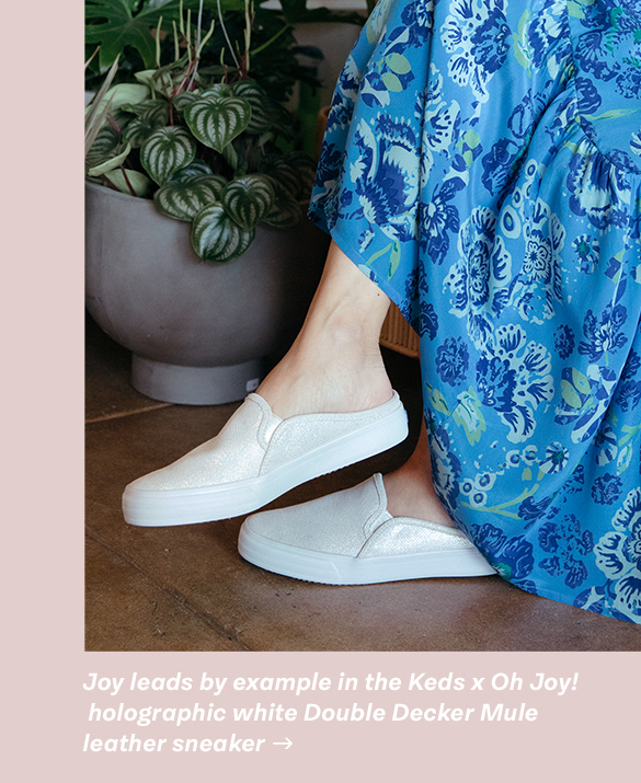 Joy leads by example in the Keds x Oh Joy! holographic white Double Decker Mule leather sneaker