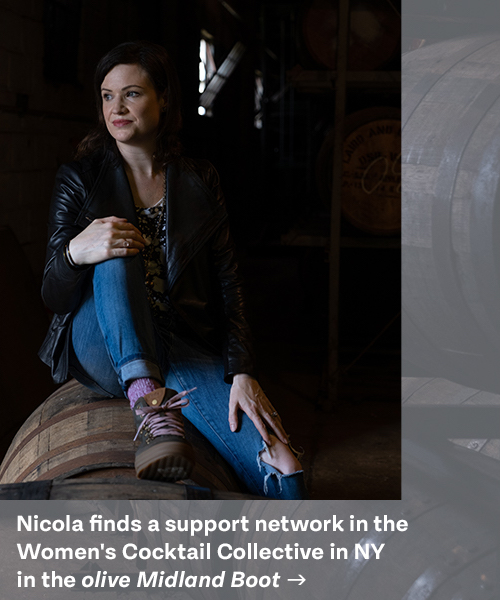 Nicola finds a support network in the Women's Cocktail Collective in NY in the olive Midland Boot