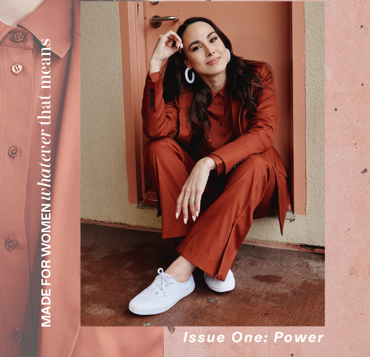 Made for women whatever that means. Issue One: Power