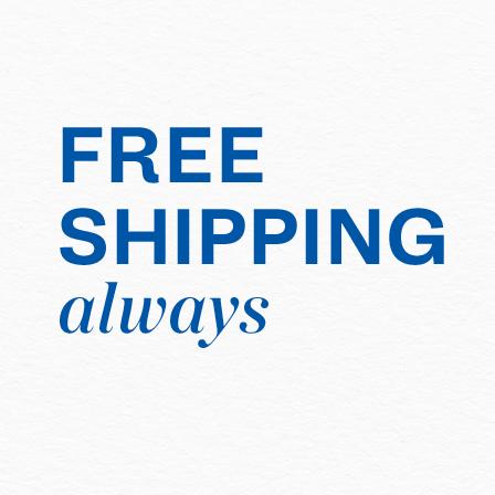 Free Shipping, Always