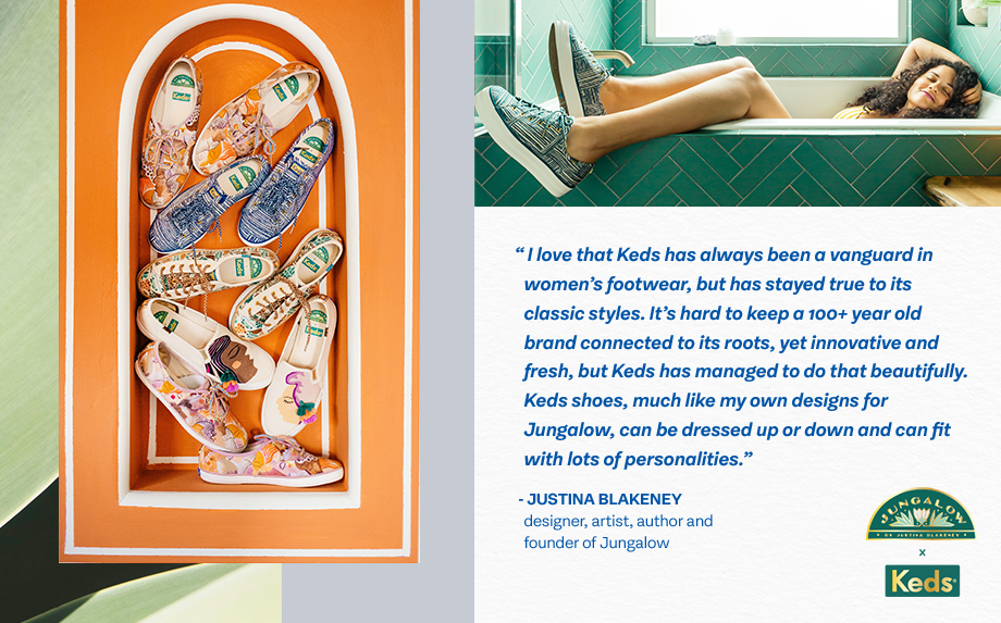 Keds has always been a vanguard in women's footwear, but has stayed true to its classic styles. Jungalow