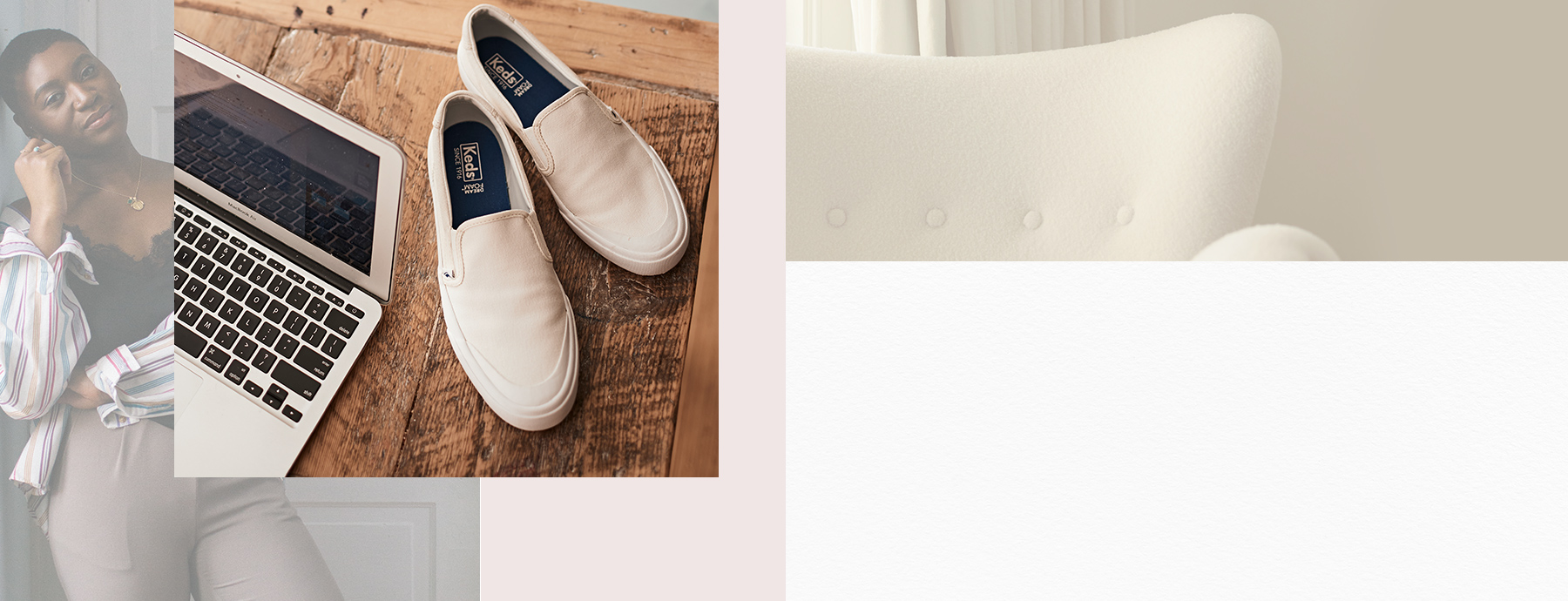 Working at home in comfort and style with Keds.