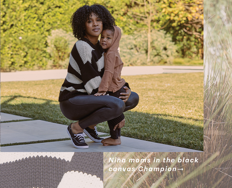 Nina moms in the black canvas Champion